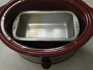 Bread Pan in a Crock Pot